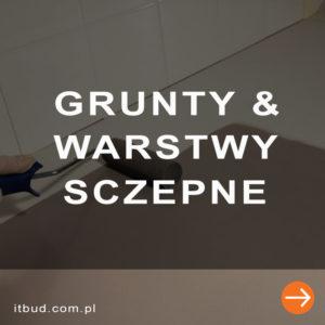 Grunty i warstwy sczepne do betonu i posadzek
